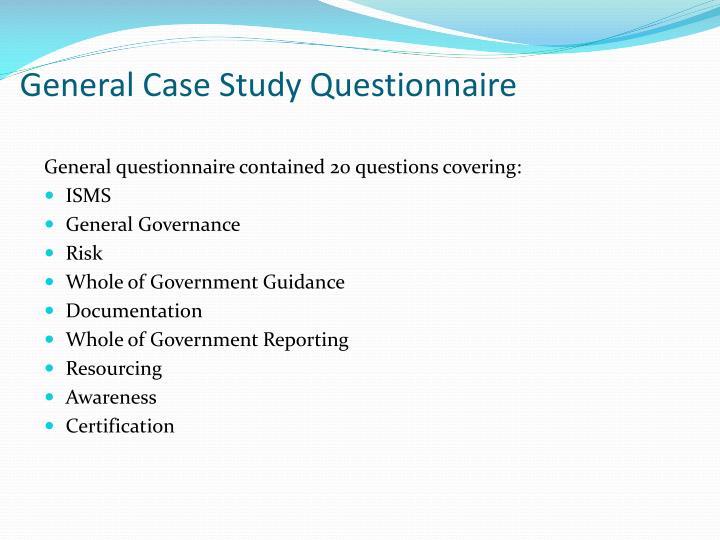 General Case Study Questionnaire