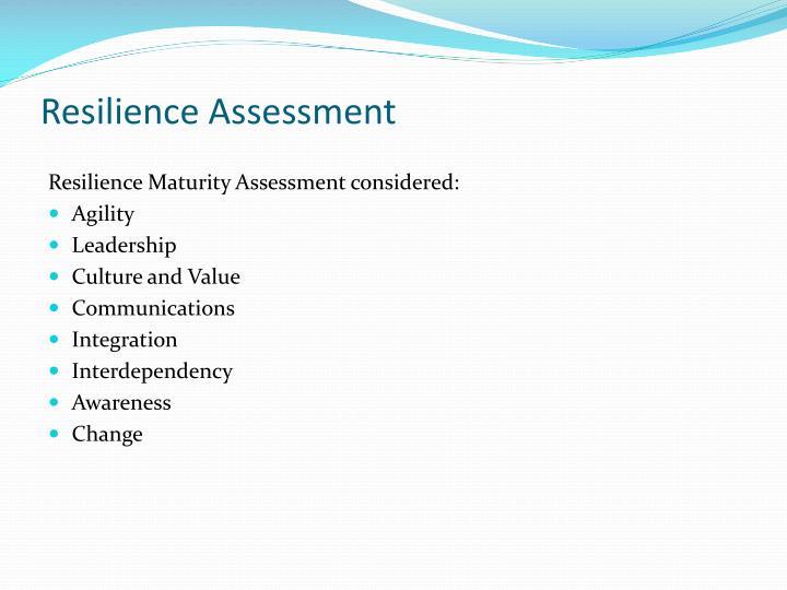 Resilience Assessment