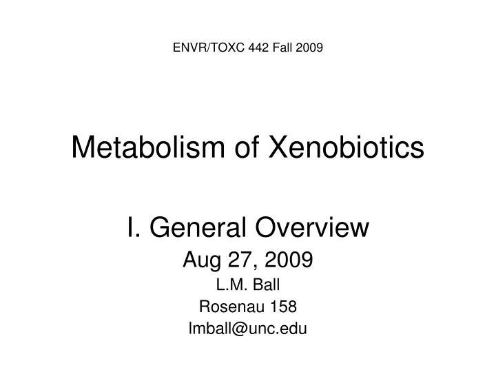 metabolism of xenobiotics n.