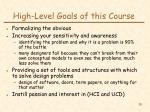 high level goals of this course