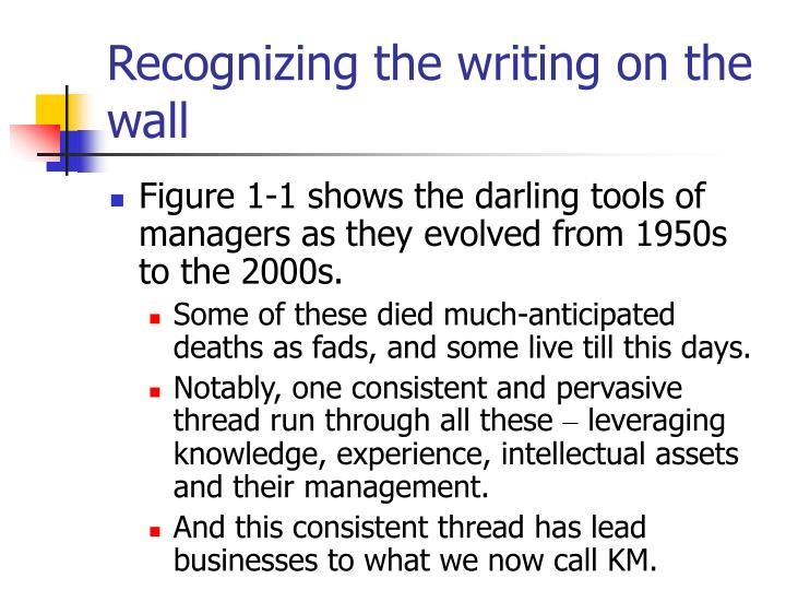 Recognizing the writing on the wall
