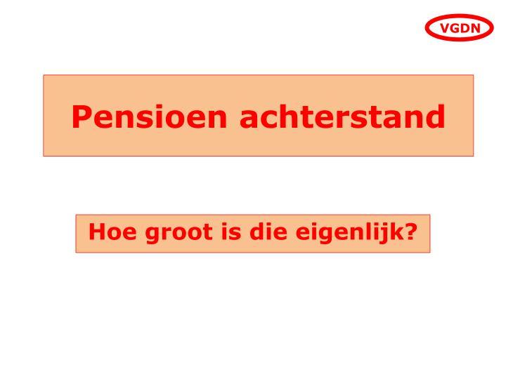 Pensioen achterstand