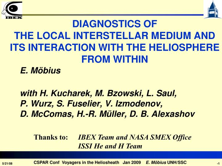 Diagnostics of the local interstellar medium and its interaction with the heliosphere from within