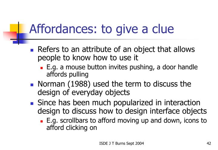 Affordances: to give a clue