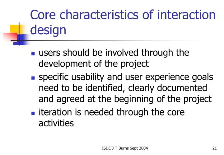Core characteristics of interaction design