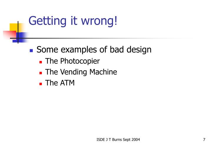 Getting it wrong!