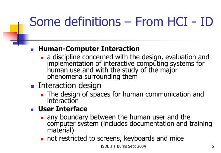 Some definitions – From HCI - ID