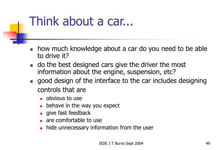 Think about a car...