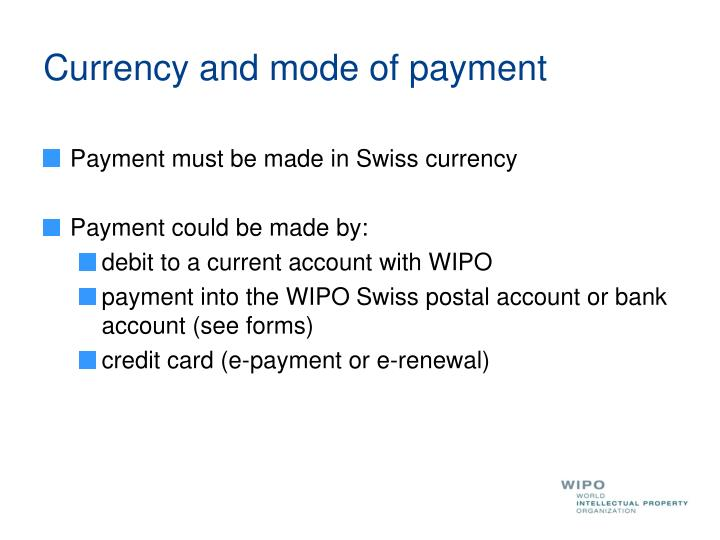 Currency and mode of payment