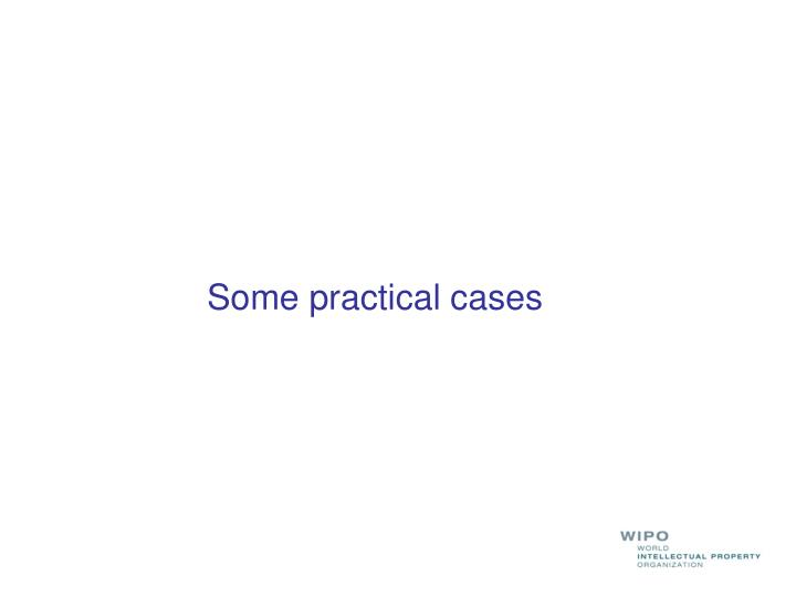 Some practical cases