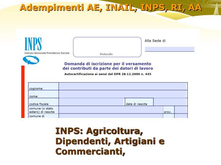 INPS: Agricoltura, Dipendenti, Artigiani e Commercianti,