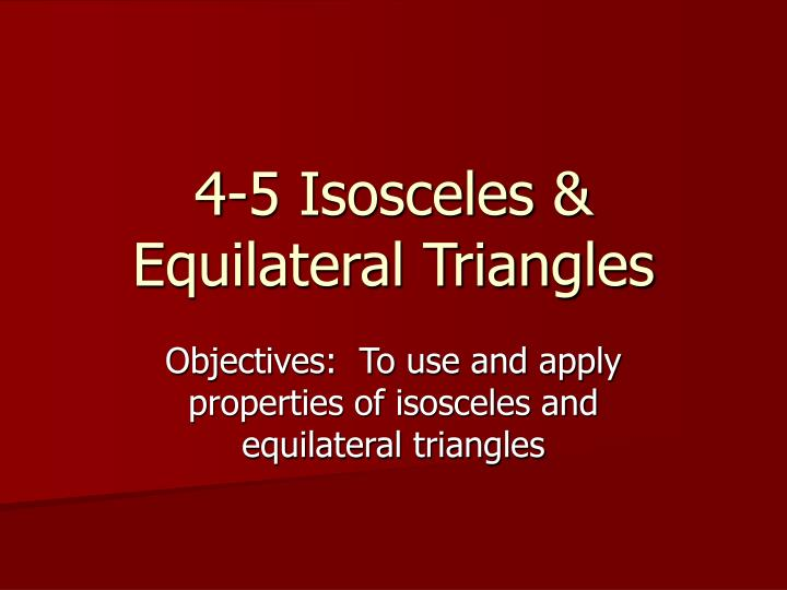 4 5 isosceles equilateral triangles n.