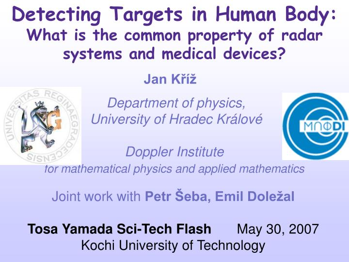 detecting targets in human body what is the common property of radar systems and medical devices n.