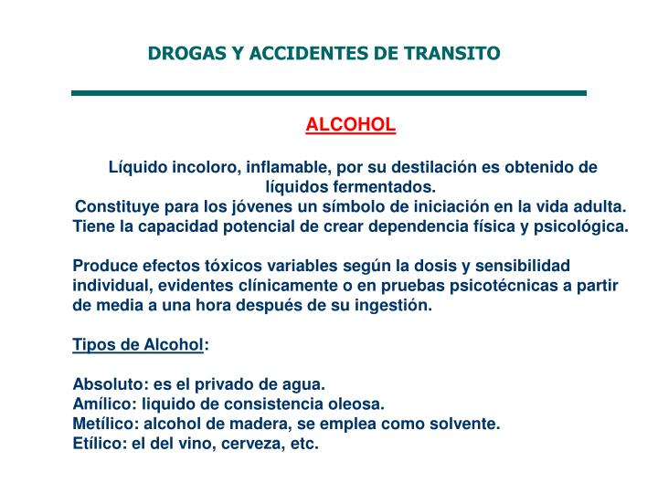 DROGAS Y ACCIDENTES DE TRANSITO