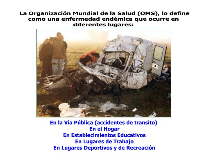 En la Vía Pública (accidentes de transito)