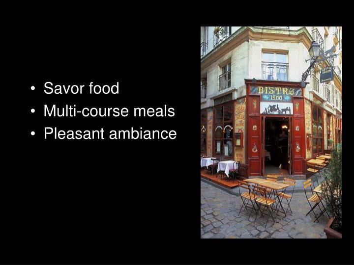 Savor food