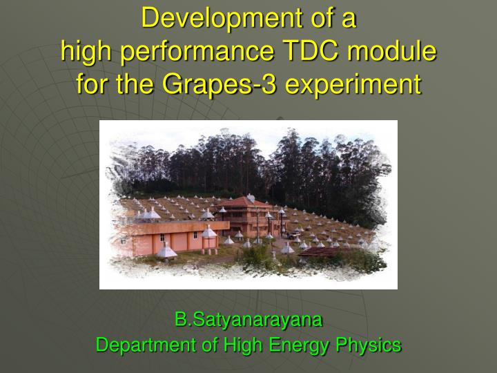 Development of a high performance tdc module for the grapes 3 experiment