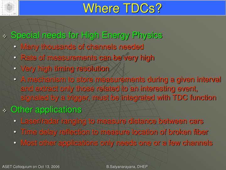 Where TDCs?