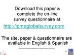 download this paper complete the on line survey questionnaire at