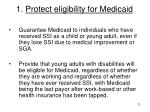 1 protect eligibility for medicaid