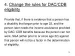 4 change the rules for dac cdb eligibility