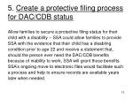 5 create a protective filing process for dac cdb status