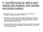 6 use ssa funds for staff to work directly with students their families and school systems