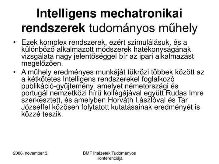 Intelligens mechatronikai rendszerek