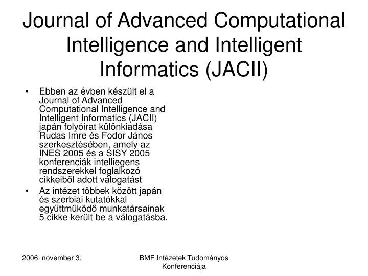 Journal of Advanced Computational Intelligence and Intelligent Informatics (JACII)