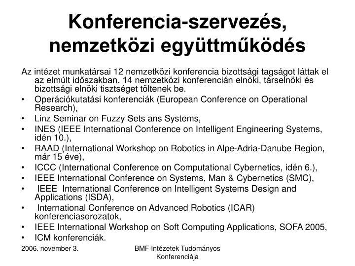 Konferencia-szervezés, nemzetközi együttműködés