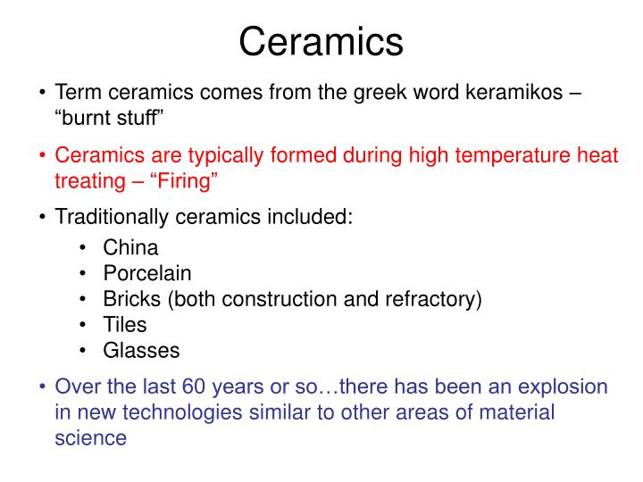 ceramics in the medical field Ceramics are currently used for computer systems, tools, oral replacements, engine parts and also tiles on space shuttles ceramics play a crucial part in our the probabilities of just how we utilize ceramic are literally countless from the medical field to computer technology, ceramic fabric has and will.