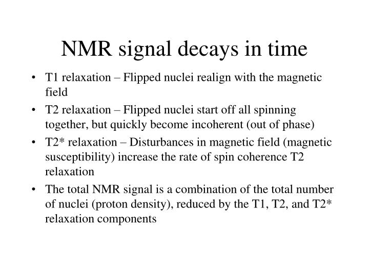 NMR signal decays in time