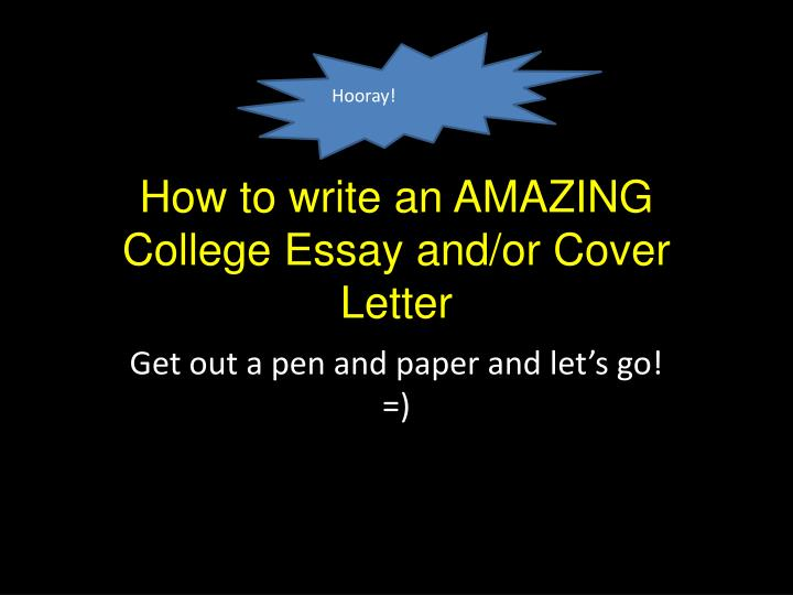 how to write an amazing college essay html