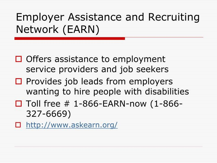 Employer Assistance and Recruiting Network (EARN)