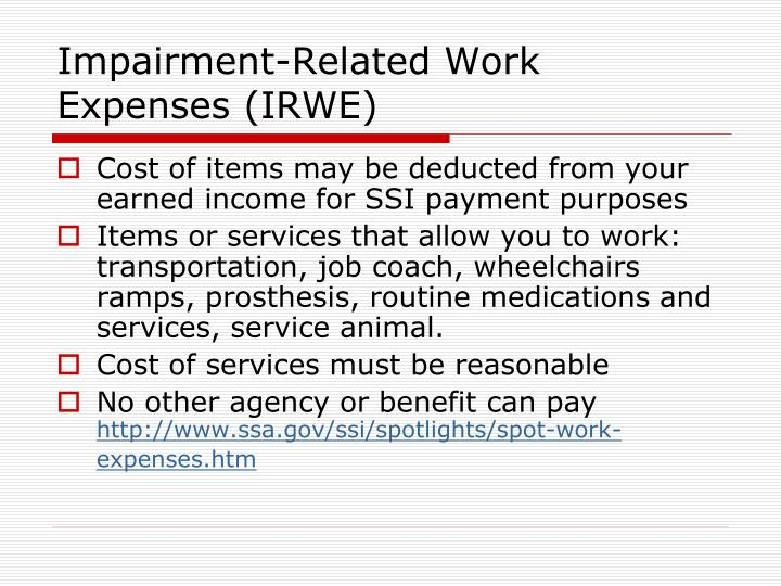 Impairment-Related Work Expenses (IRWE)
