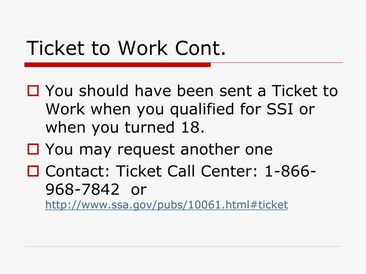 Ticket to Work Cont.