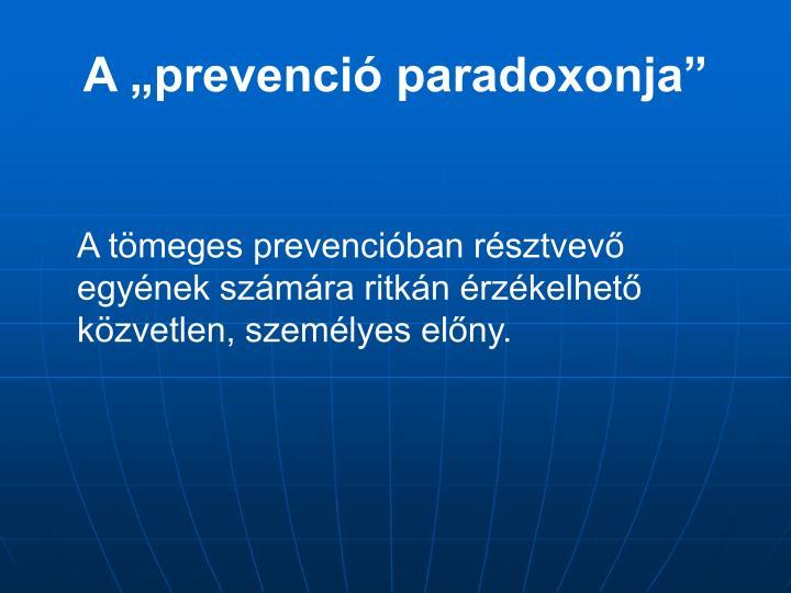 """A """"prevenció paradoxonja"""""""