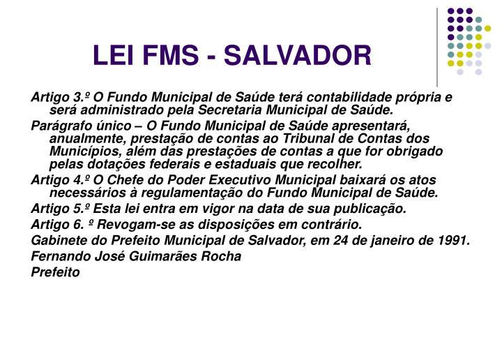 LEI FMS - SALVADOR