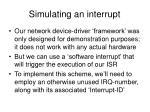 simulating an interrupt