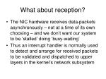what about reception