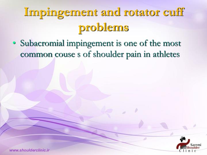 Impingement and rotator cuff problems