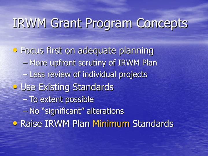 IRWM Grant Program Concepts
