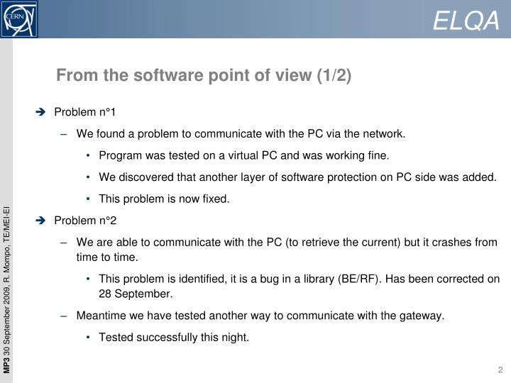 From the software point of view 1 2