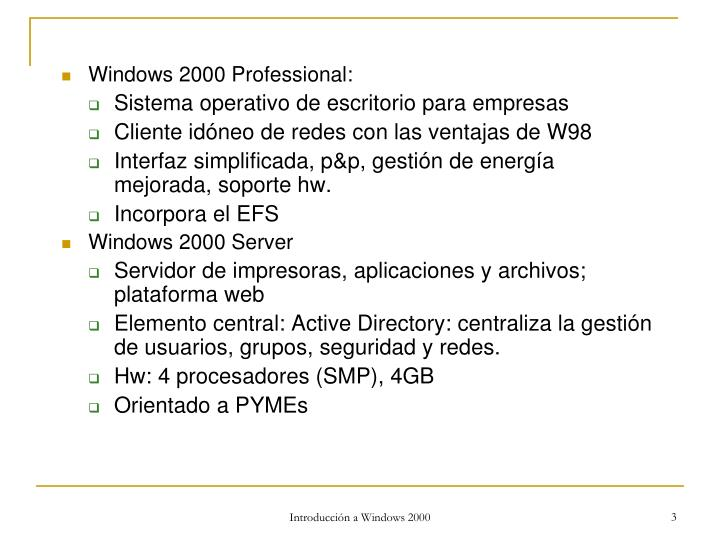 Windows 2000 Professional:
