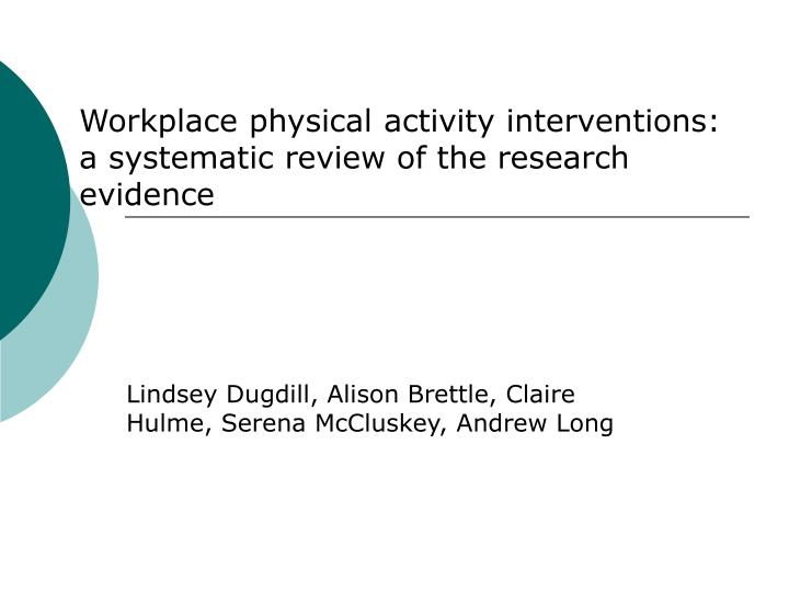 Workplace physical activity interventions: