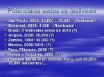 potenciales sedes de festivales