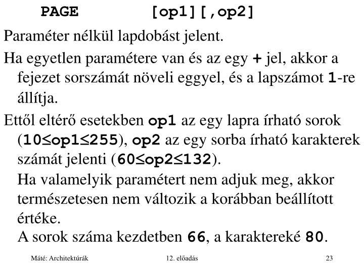 PAGE[op1][,op2]
