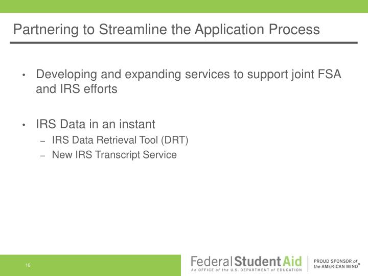 Partnering to Streamline the Application Process