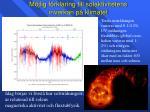 m jlig f rklaring till solaktivitetens inverkan p klimatet