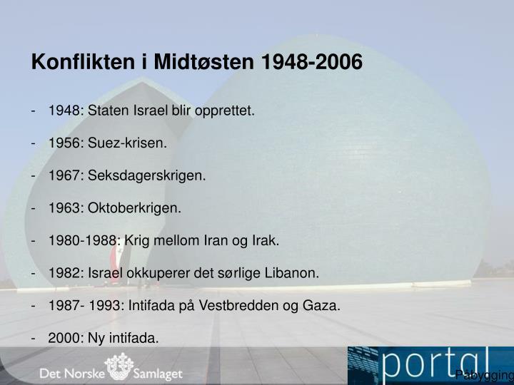 Konflikten i midt sten 1948 2006